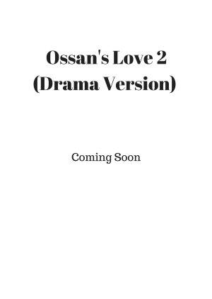 Ossan's Love 2