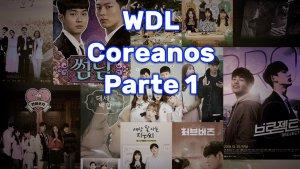 WebDramaList Coreanos parte 1
