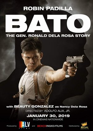 Bato: The Gen. Ronald Dela Rosa Story