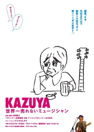 Kazuya: The World's Most Unsuccessful Musician