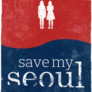 Save My Seoul (2017) photo