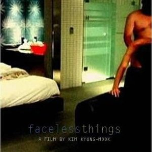 Faceless Things (2006) photo