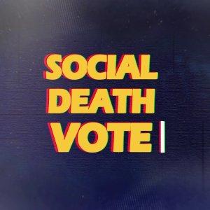 Social Death Vote (2018) photo