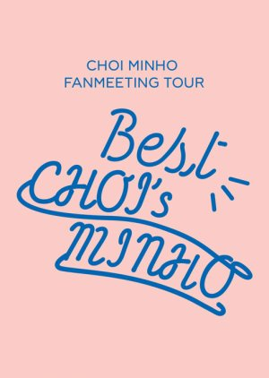 The Best Choi's Minho (2019) poster