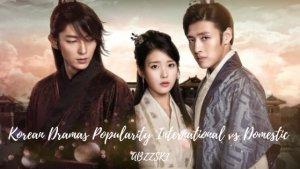 Korean Dramas Popularity International vs Domestic