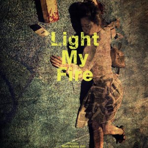 Light My Fire (2018) photo