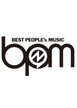 BPM - BEST PEOPLE's MUSIC