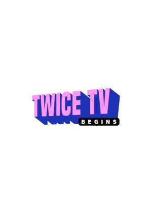 TWICE TV Begins