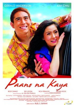Paano Na Kaya (2010) poster