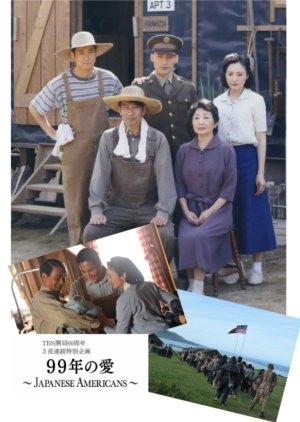 99-nen no Ai ~ Japanese Americans japanese drama review