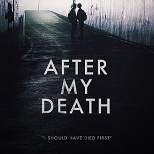 After My Death (2018) photo