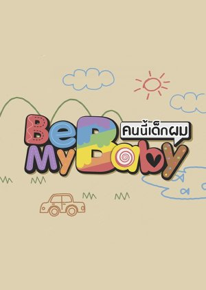 Be My Baby (2019) poster