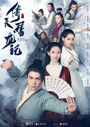 Heavenly Sword and Dragon Slaying Sabre (2019) - MyDramaList