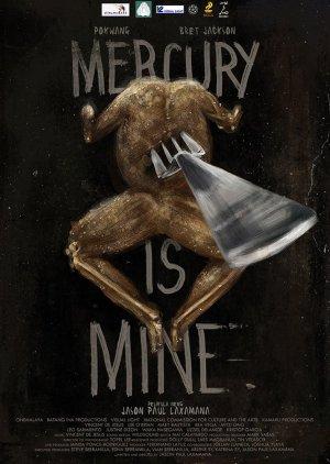 Mercury Is Mine (2016) poster