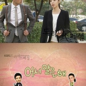 Drama Special Season 1: Hurry Up and Tell Me (2010) photo