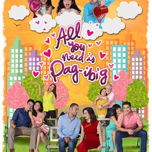 All You Need Is Pag-ibig (2015) photo