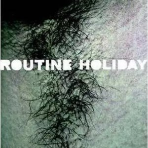 Routine Holiday (2008) photo