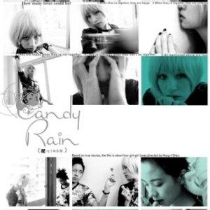Candy Rain (2008)