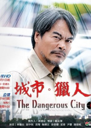 The Dangerous City