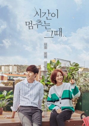 When Time Stopped (2018) - MyDramaList
