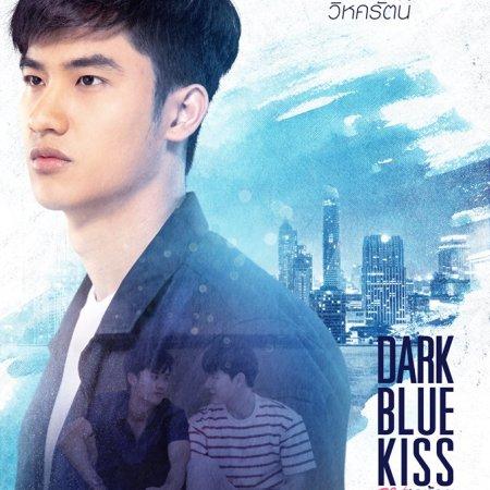 Dark Blue Kiss (2019) photo