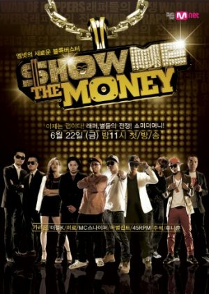 Show Me The Money: Season 1