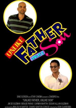 Unlike Father, Unlike Son