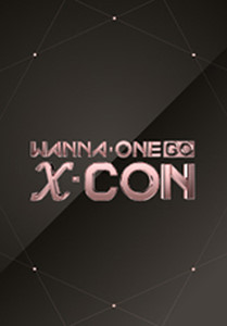 Wanna One Go: X-CON (2018) poster
