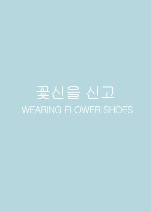 Wearing Flower Shoes