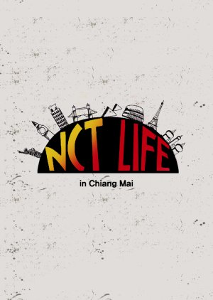 NCT Life in Chiang Mai