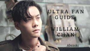 Ultra Fan Guide: William Chan