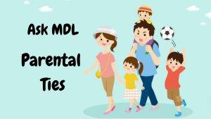 ASK MDL: Parental Ties