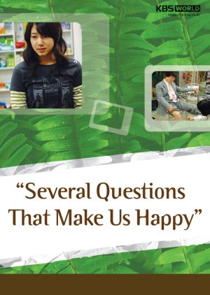 Several Questions That Make Us Happy (2007) poster
