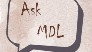 Ask MDL And Now For Something Different: Historical (September)