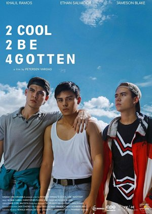 2 Cool 2 Be 4gotten (2017) poster
