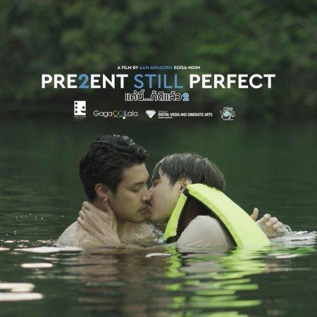 Present Still Perfect (2020) photo