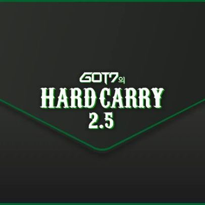 GOT7's Hard Carry 2.5 (2019) poster