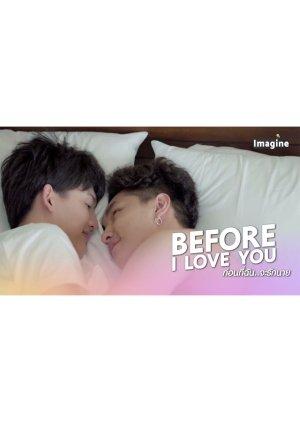Before I Love You: Phu x Tawan