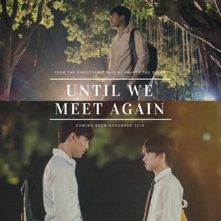 Until We Meet Again (2019)