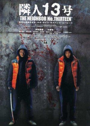 The Neighbor No. 13 (2005) poster