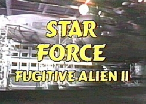 Star Force: Fugitive Alien II (1987) poster