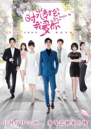 Time Teaches Me to Love (2018) - MyDramaList