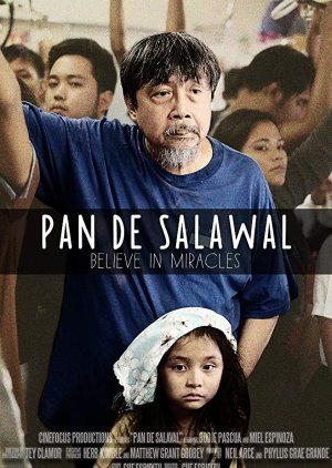 Pan De Salawal: Believe In Miracles