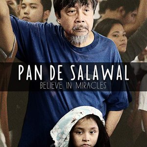 Pan De Salawal: Believe In Miracles