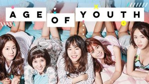5 Reasons to Watch Age of Youth