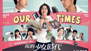 Review: Our Times (2015)