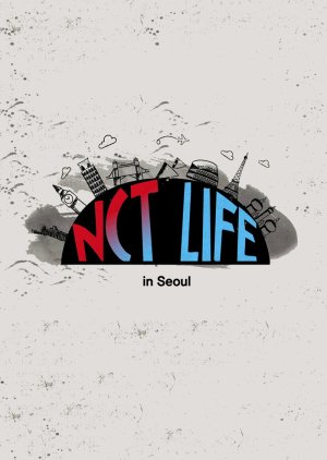 NCT Life in Seoul (2016) poster