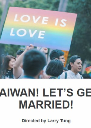 Taiwan! Let's Get Married! (2018) poster