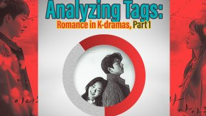 Analyzing Tags: Romance in K-dramas, Part 1