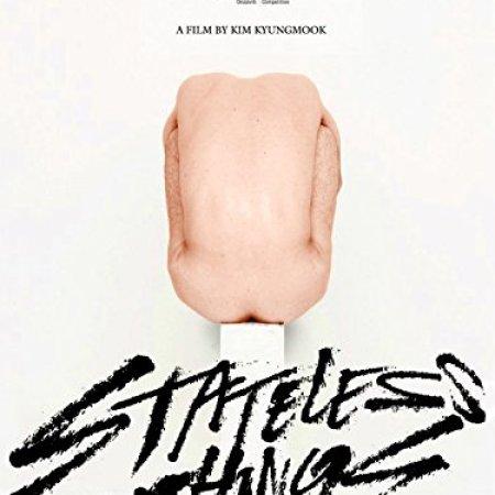 Stateless Things (2012) photo